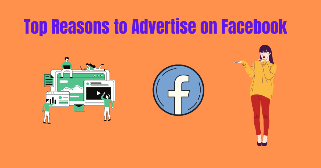 Top Reasons to Advertise on Facebook