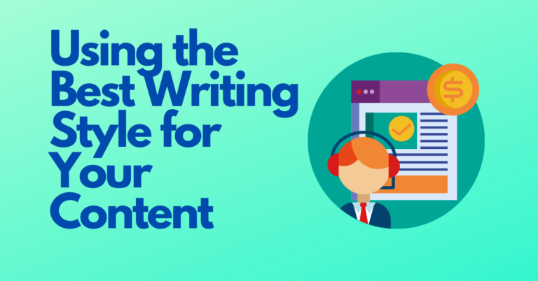 Read more about the article Using the Best Writing Style for Your Content