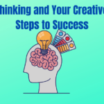Positive Thinking and Your Creative Mind - 7 Steps to Success