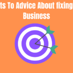 The Secrets To Advice About fixing Your Own Business