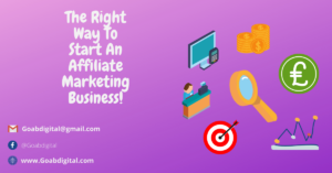Read more about the article The Right Way To Start An Affiliate Marketing Business
