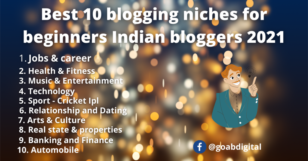Best 10 blogging niches for beginners Indian bloggers 2021