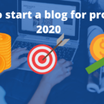 How to start a blog for profit in 2021: Beginner's Complate blogging Guide