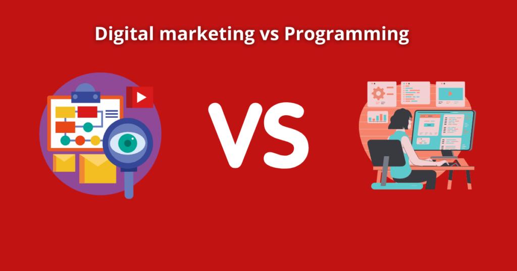 Digital marketing vs Programming