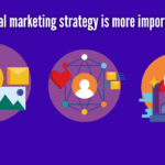 Why digital marketing strategy is more important in 2021