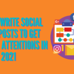 how to write social media posts in 2021