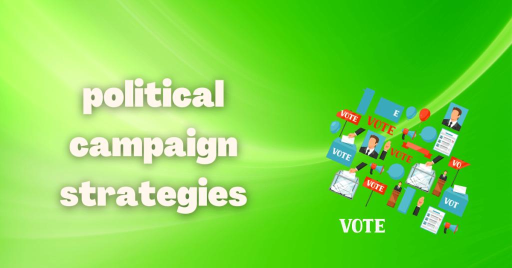 political campaign strategies