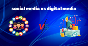 Read more about the article What is the Difference Between Digital Marketing and Social Media marketing