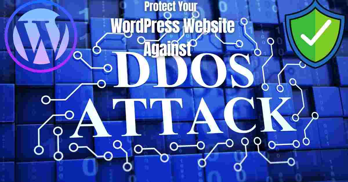 Simple Ways To Protect Your WordPress Website Against DDoS Attacks