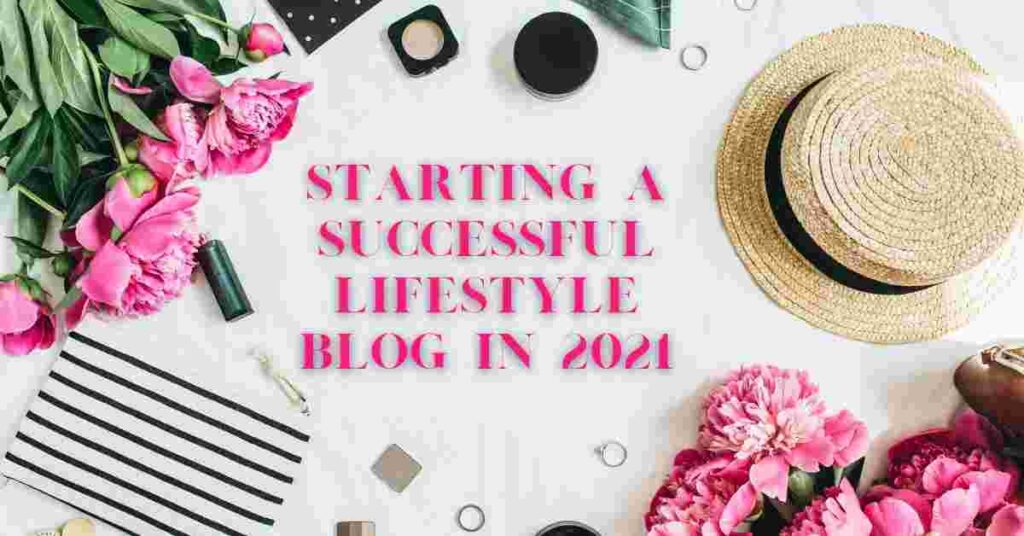 Starting a successful lifestyle blog