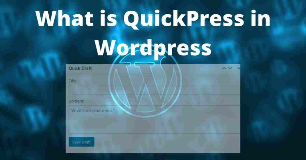 What is QuickPress in Wordpress